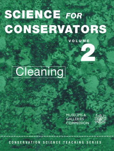 Cleaning: Conservation Science Teaching Series, Volume 2