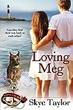 Loving Meg: Volume 2 (The Camerons of Tide's Way)