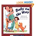 Baby on the Way (Sears Children's Library)