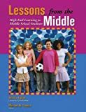 Lessons from the Middle: High-End Learning for Middle School Students