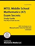 MTEL Middle School Mathematics (47) Exam
