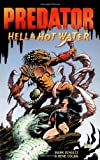 Predator: Hell & Hot Water (1569712719) by Schultz, Mark