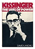 img - for Kissinger: The uses of power book / textbook / text book