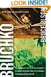 Bruchko: The Astonishing True Story o...