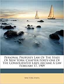 Q Hair Ludlow Personal Property Law Of The State Of New York: Chapter Forty-one Of ...