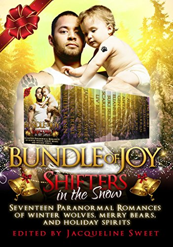 shifters-in-the-snow-bundle-of-joy-seventeen-paranormal-romances-of-winter-wolves-merry-bears-and-ho