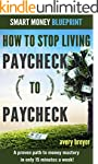 How to Stop Living Paycheck to Payche...