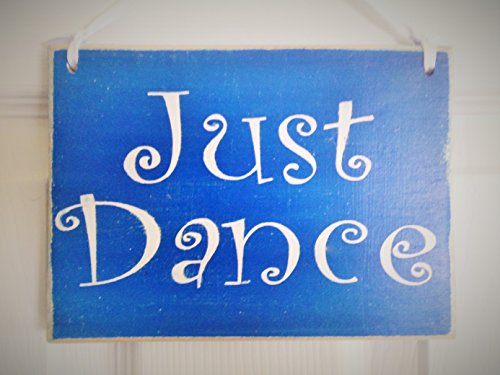 10X8 Just Dance Fun Shabby Rustic Chic Wood Sign Choose Color