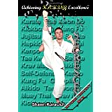 Reverse Crescent Kick (Achieving Kicking Excellence, Vol. 5) ~ Shawn Kovacich