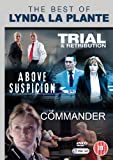 The Best of Lynda La Plante (Featuring Above Suspicion, The Commander and Trial and Retribution) [DVD]