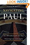 Navigating Paul: An Introduction to Key Theological Concepts