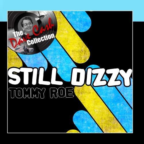 TOMMY ROE - Still Dizzy - - Zortam Music