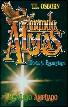 Ganando Almas (Soul Winning Spanish Edition) (Spanish) Paperback