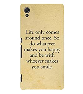 Life Quote 3D Hard Polycarbonate Designer Back Case Cover for Sony Xperia Z4 :: Sony Xperia Z4 E6553