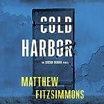 Cold Harbor: Gibson Vaughn, Book 3 | Matthew FitzSimmons