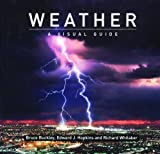 img - for Weather: A Visual Guide (Visual Guides) book / textbook / text book