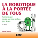 La robotique  la porte de tous - 2e...