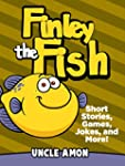 Books for Kids: FINLEY THE FISH (Bedt...