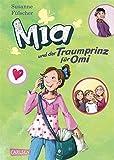 Mia, Band 3: Mia und der Traumprinz für Omi