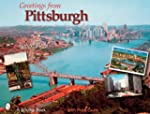 Greetings from Pittsburgh (Schiffer B...