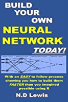 Build Your Own Neural Network Today! Front Cover