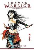 Shaman Warrior Volume 8