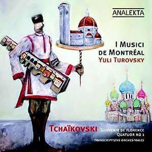 Tchaikovsky: Souvenir de Florence, String Quartet No.1