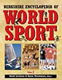 Berkshire Encyclopedia of World Sport (4 Volume Set)