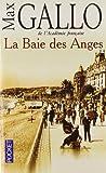 echange, troc Max Gallo - La Baie des Anges, Tome 1 :