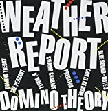 Domino Theory by Weather Report (2007-12-15)
