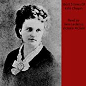 Kate Chopin Short Stories | [Kate Chopin]