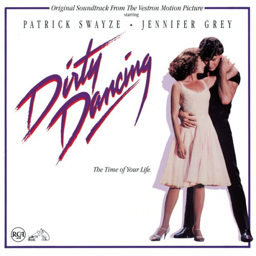 Original album cover of Dirty Dancing: Original Soundtrack From The Vestron Motion Picture by Various