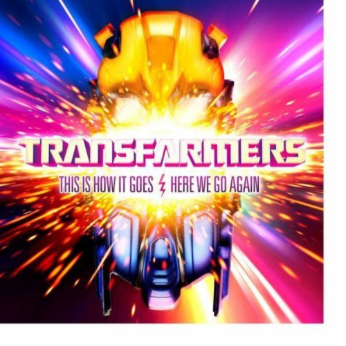 Transfarmers-This Is How It Goes Here We Go Again-CDS-FLAC-2012-HBFD Download