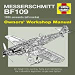 Messerschmitt Bf109 Owners' Workshop...