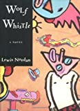 img - for Wolf Whistle by Nordan, Lewis (1993) Hardcover book / textbook / text book