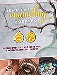 Jeweler's Enameling Workshop: Techniq...