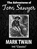 Image of The Adventures of Tom Sawyer (Inti Classics Annotated): by Mark Twain