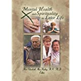 Mental Health and Spirituality in Later Life ~ Elizabeth MacKinlay