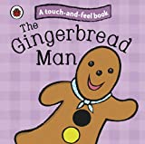 Ladybird The Gingerbread Man: Ladybird Touch and Feel Fairy Tales (Ladybird Tales)