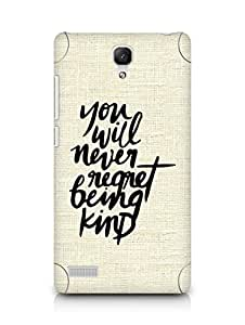 AMEZ you will never regret being kind Back Cover For Xiaomi Redmi Note