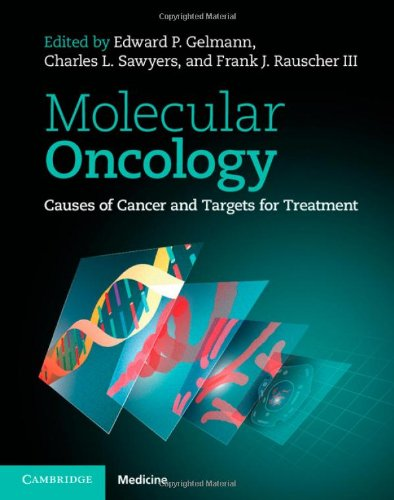 Molecular Oncology: Causes Of Cancer And Targets For Treatment