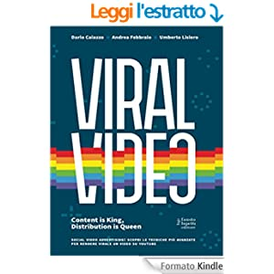 Viral Video: Content is King, Distribution is Queen: 11 (Media e web communications)