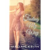 Finding My Way ~ Megan Keith