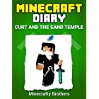 Minecraft: Curt and the Sand Temple – Unofficial Minecraft Book (minecraft diary, minecraft books, minecraft handbook, minecraft books for kids)