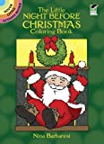 The Little Night Before Christmas Coloring Book (Dover Little Activity Books) (0486257371) by Nina Barbaresi