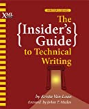 img - for The Insider's Guide to Technical Writing book / textbook / text book