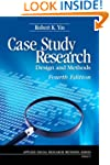 Case Study Research: Design and Metho...