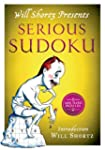 Will Shortz Presents Serious Sudoku:...