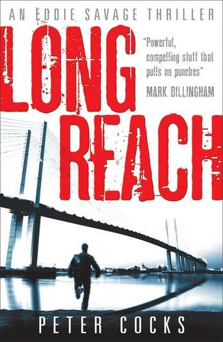 Long Reach (An Eddie Savage Thriller)