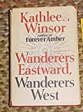 img - for Wanderers Eastward, Wanderers West book / textbook / text book